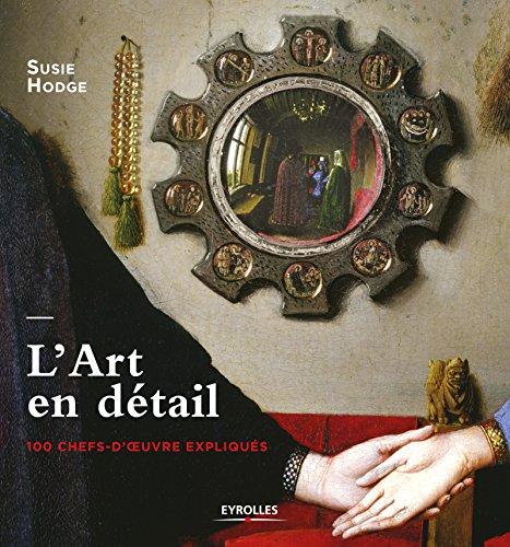 LArt-en-dtail-100-chefs-doeuvre-expliqus-0