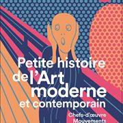 Petite-histoire-de-lart-moderne-et-contemporain-Chefs-doeuvre-mouvements-techniques-0